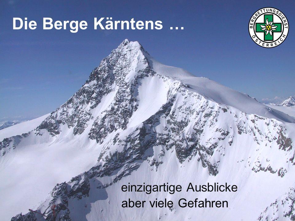 Die Berge Kärntens … einzigartige Ausblicke aber viele Gefahren