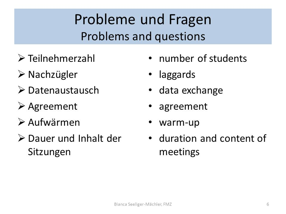 Probleme und Fragen Problems and questions
