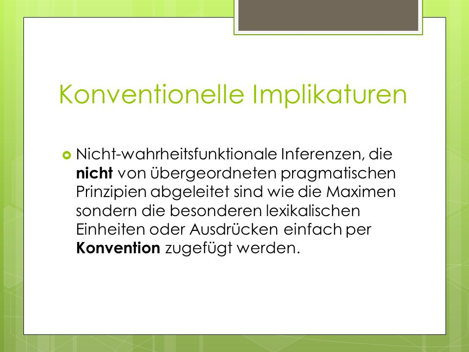 Konventionelle Implikaturen