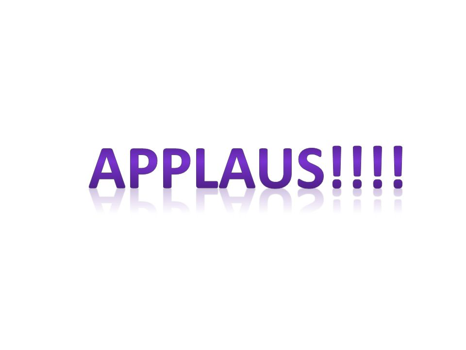 Applaus!!!!