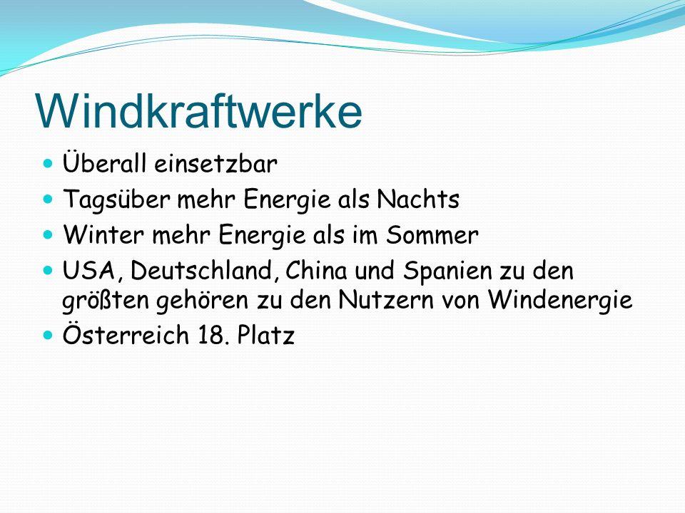 Windkraftwerke Überall einsetzbar Tagsüber mehr Energie als Nachts