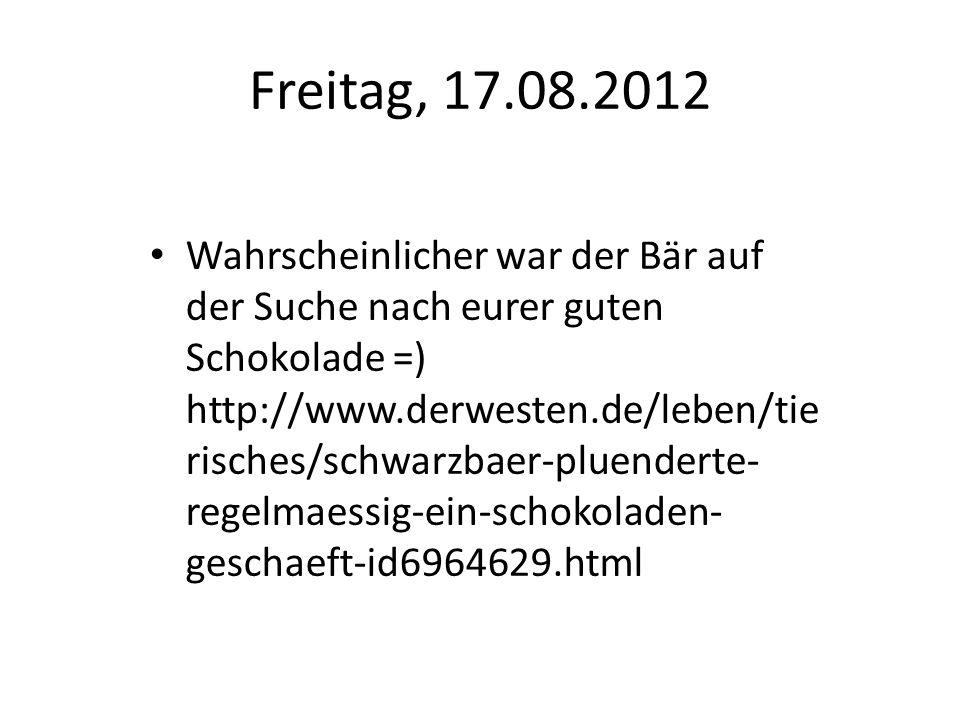Freitag, 17.08.2012