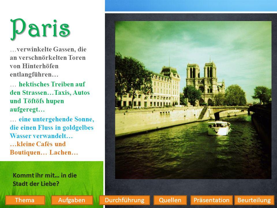 Paris …verwinkelte Gassen, die an verschnörkelten Toren von Hinterhöfen entlangführen…