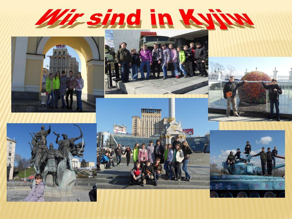 Wir sind in Kyjiw