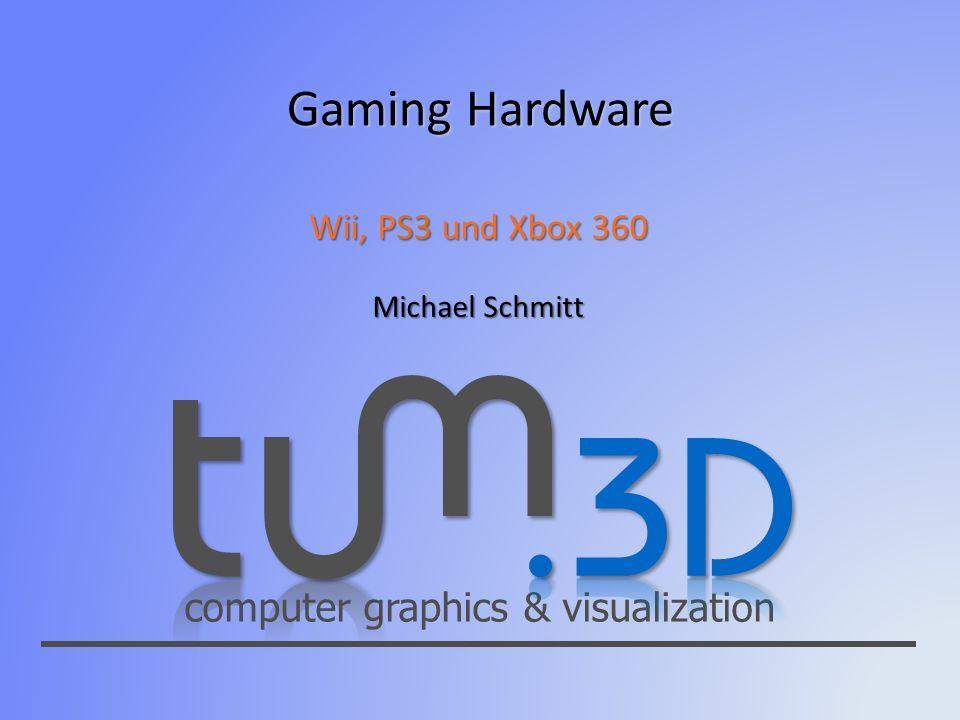 Wii, PS3 und Xbox 360 Michael Schmitt