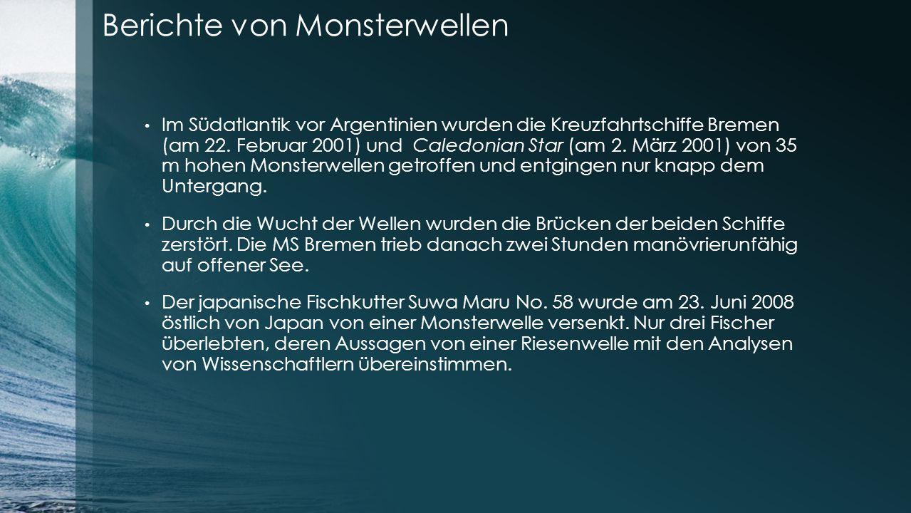 Berichte von Monsterwellen