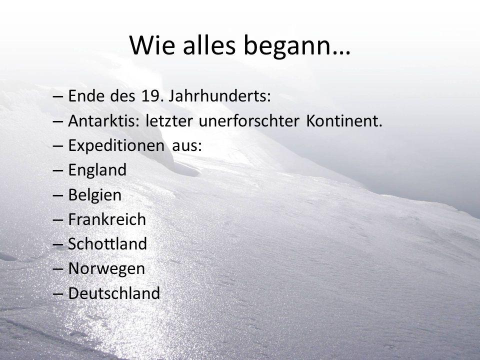 Wie alles begann… Ende des 19. Jahrhunderts: