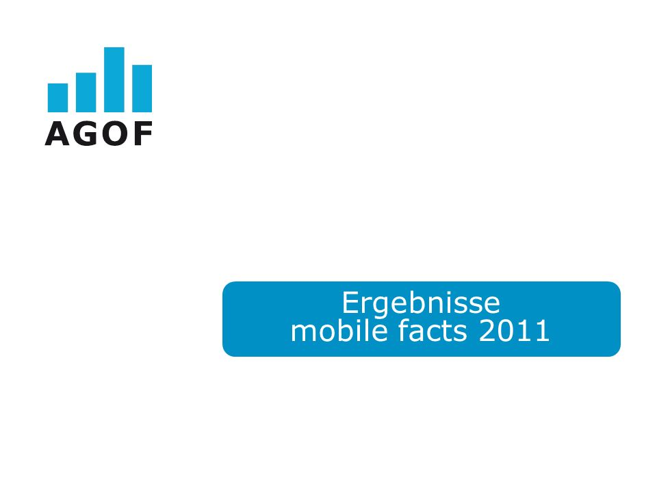 Ergebnisse mobile facts 2011