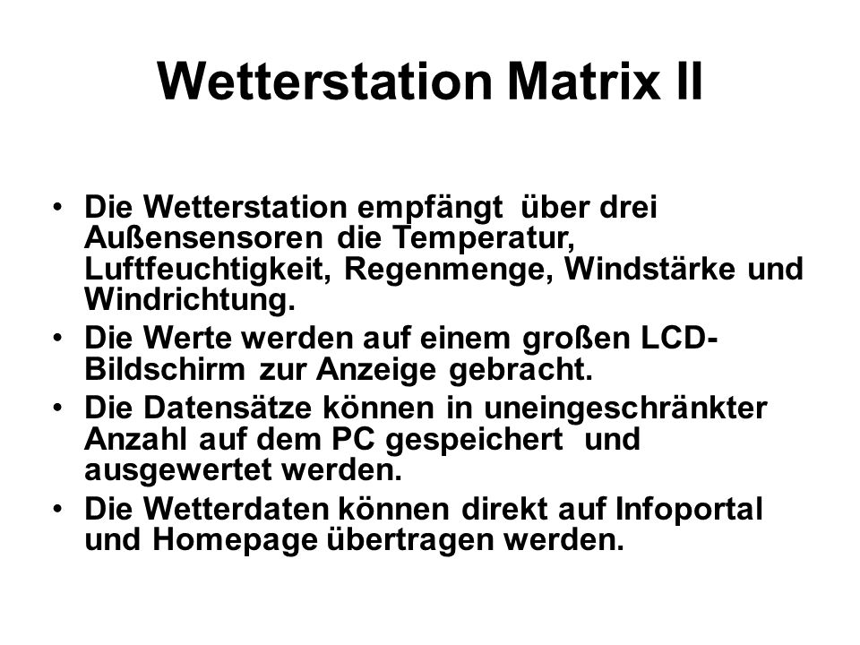 Wetterstation Matrix II