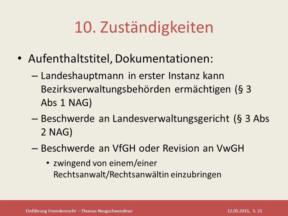 10. Zuständigkeiten Aufenthaltstitel, Dokumentationen: