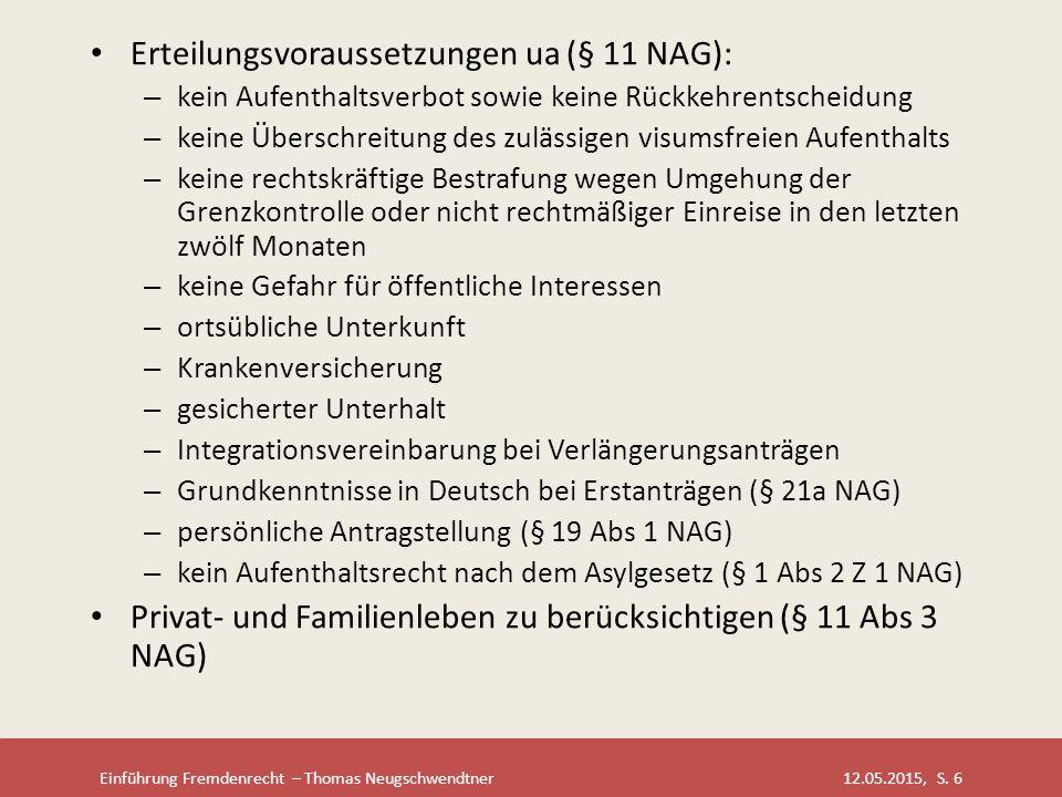 Erteilungsvoraussetzungen ua (§ 11 NAG):
