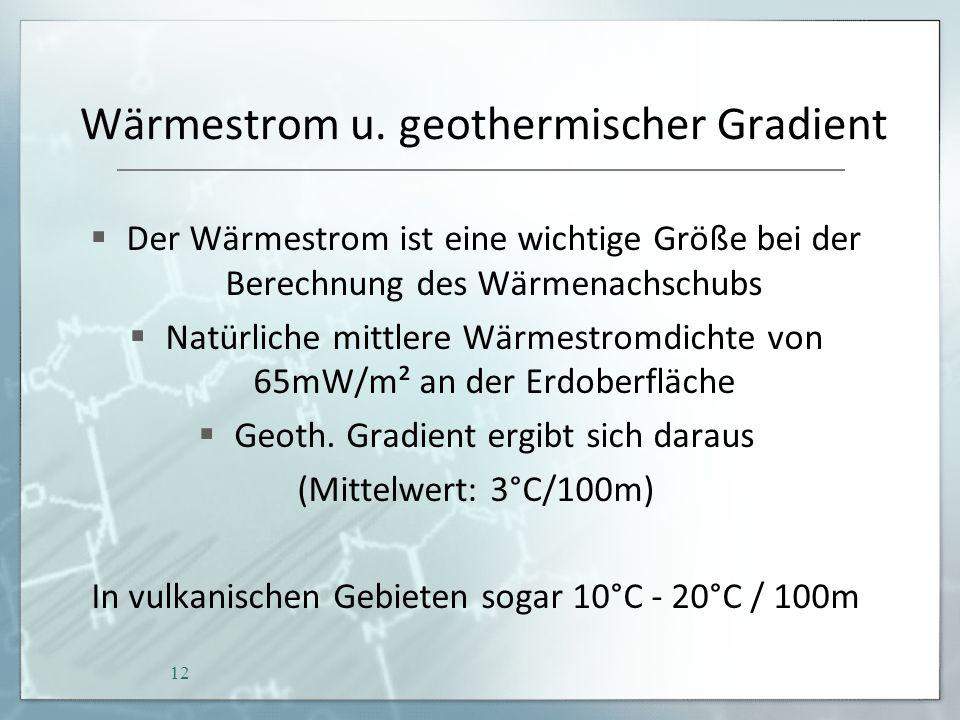 Wärmestrom u. geothermischer Gradient