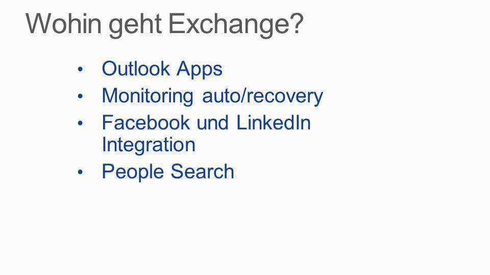 Wohin geht Exchange Outlook Apps Monitoring auto/recovery