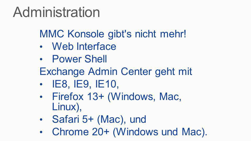 Administration MMC Konsole gibt s nicht mehr! Web Interface