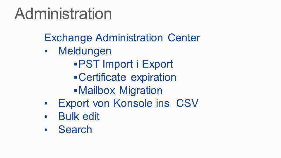 Administration Exchange Administration Center Meldungen