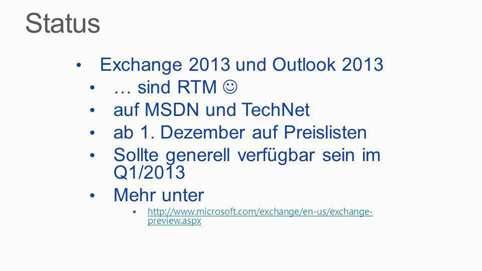 Status Exchange 2013 und Outlook 2013 … sind RTM 