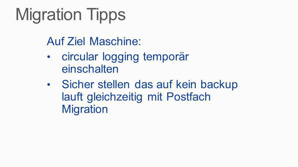 Migration Tipps Auf Ziel Maschine: