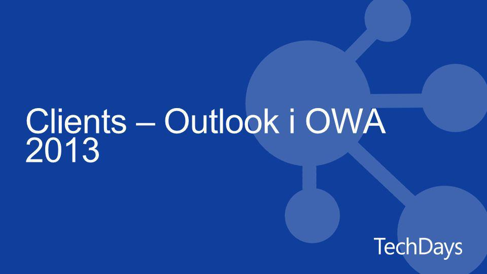 Clients – Outlook i OWA 2013