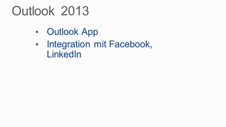 Outlook 2013 Outlook App Integration mit Facebook, LinkedIn