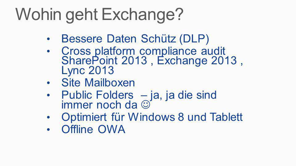 Wohin geht Exchange Bessere Daten Schütz (DLP)