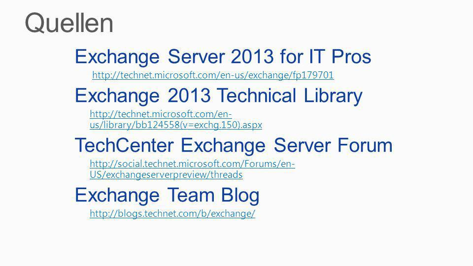 Quellen Exchange Server 2013 for IT Pros