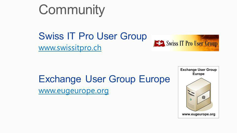 Community Swiss IT Pro User Group Exchange User Group Europe