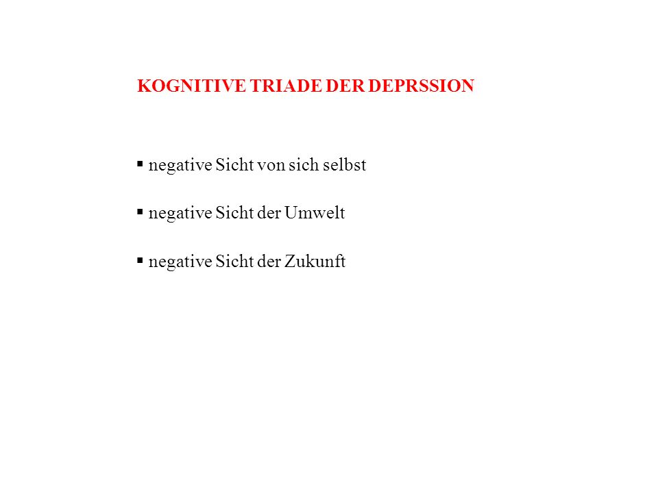 KOGNITIVE TRIADE DER DEPRSSION