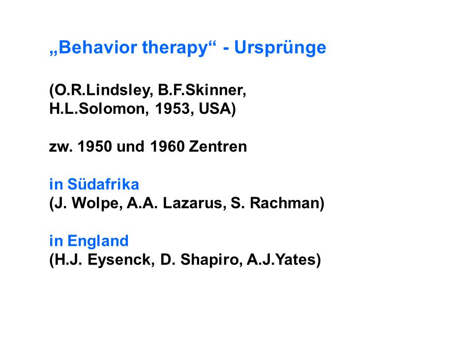 """Behavior therapy - Ursprünge"