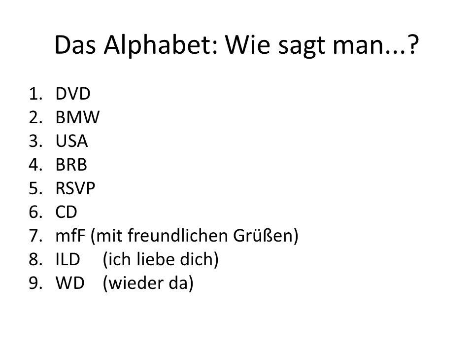 Das Alphabet: Wie sagt man...