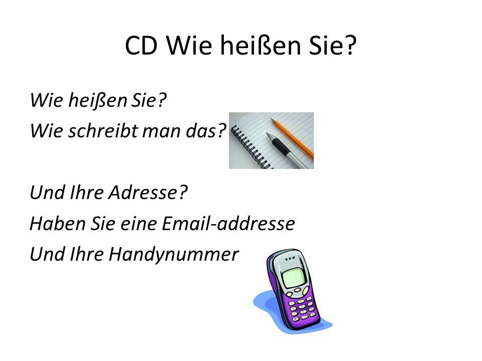 CD Wie heißen Sie. Wie heißen Sie. Wie schreibt man das.