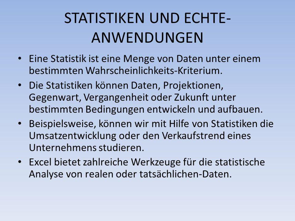 STATISTIKEN UND ECHTE-ANWENDUNGEN