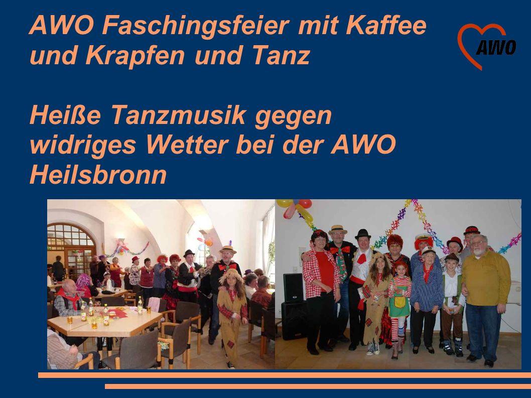 AWO Faschingsfeier mit Kaffee und Krapfen und Tanz Heiße Tanzmusik gegen widriges Wetter bei der AWO Heilsbronn
