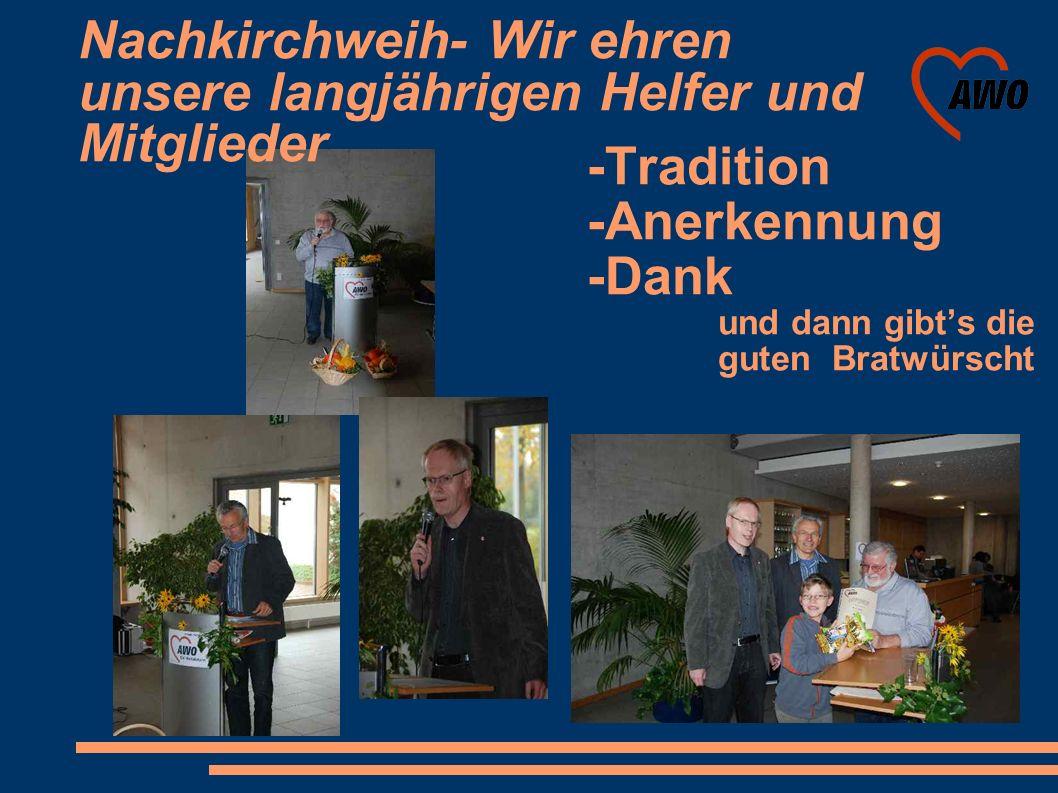 Nachkirchweih- Wir ehren unsere langjährigen Helfer und Mitglieder