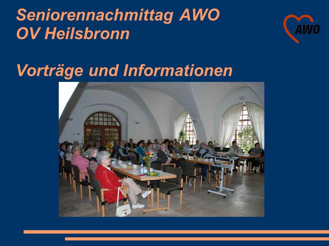 Seniorennachmittag AWO OV Heilsbronn Vorträge und Informationen