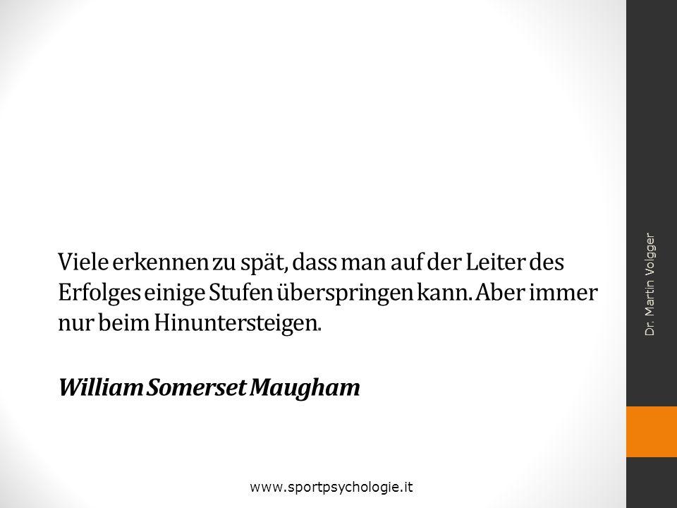 Viele erkennen zu spät, dass man auf der Leiter des Erfolges einige Stufen überspringen kann. Aber immer nur beim Hinuntersteigen. William Somerset Maugham