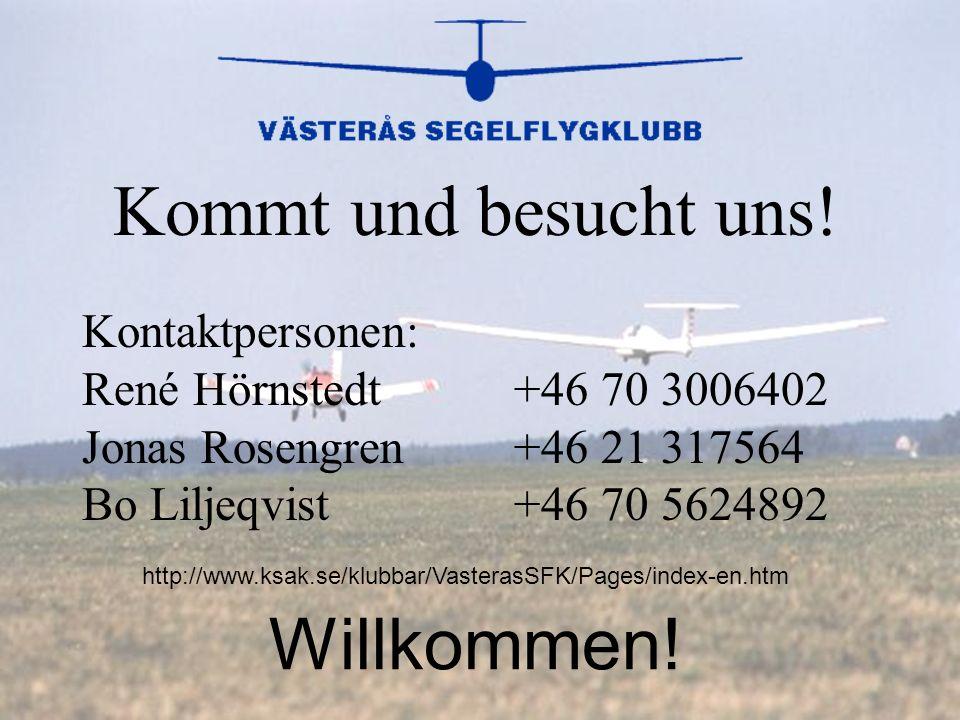Kommt und besucht uns! Willkommen! Kontaktpersonen: René Hörnstedt