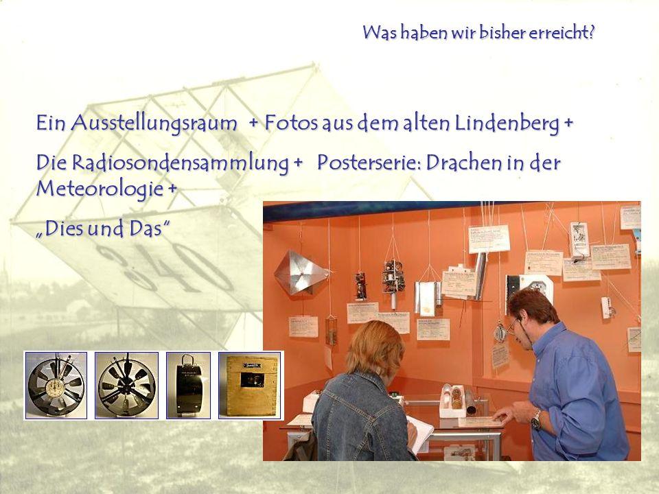 Ein Ausstellungsraum + Fotos aus dem alten Lindenberg +