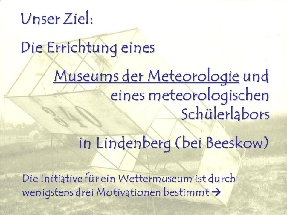 Museums der Meteorologie und eines meteorologischen Schülerlabors