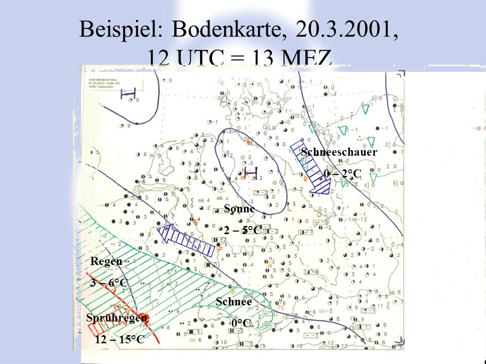 Beispiel: Bodenkarte, 20.3.2001, 12 UTC = 13 MEZ