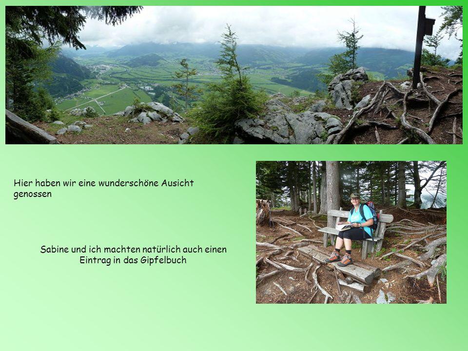 Sabine und ich machten natürlich auch einen Eintrag in das Gipfelbuch