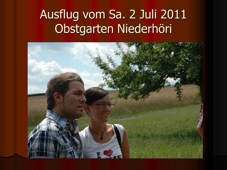 Ausflug vom Sa. 2 Juli 2011 Obstgarten Niederhöri