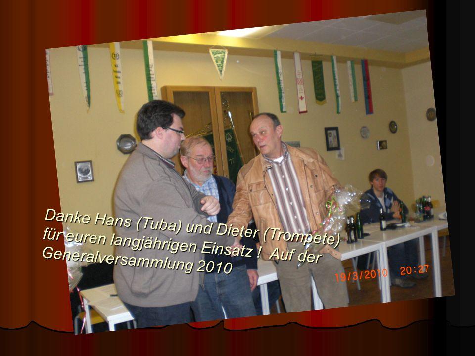 Danke Hans (Tuba) und Dieter (Trompete) für euren langjährigen Einsatz