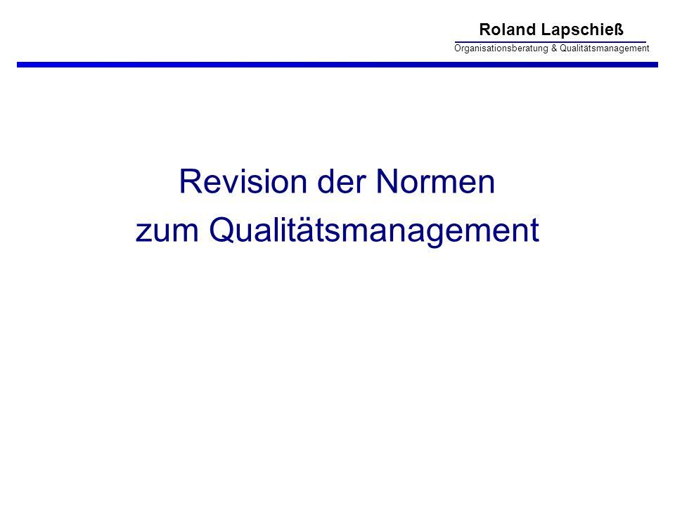 Revision der Normen zum Qualitätsmanagement