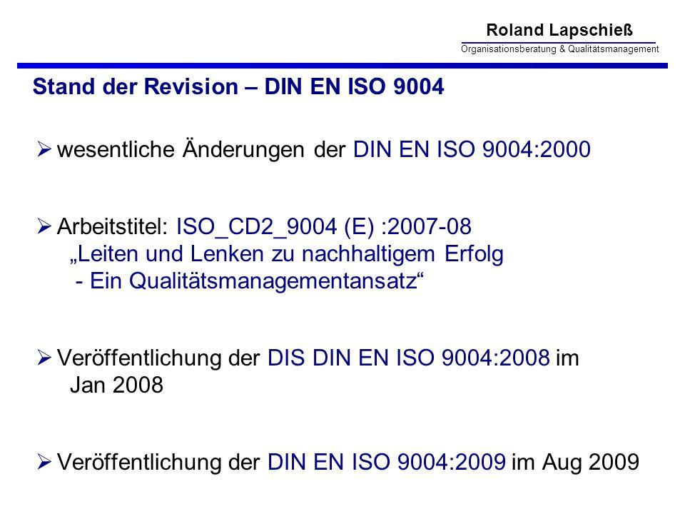 Stand der Revision – DIN EN ISO 9004