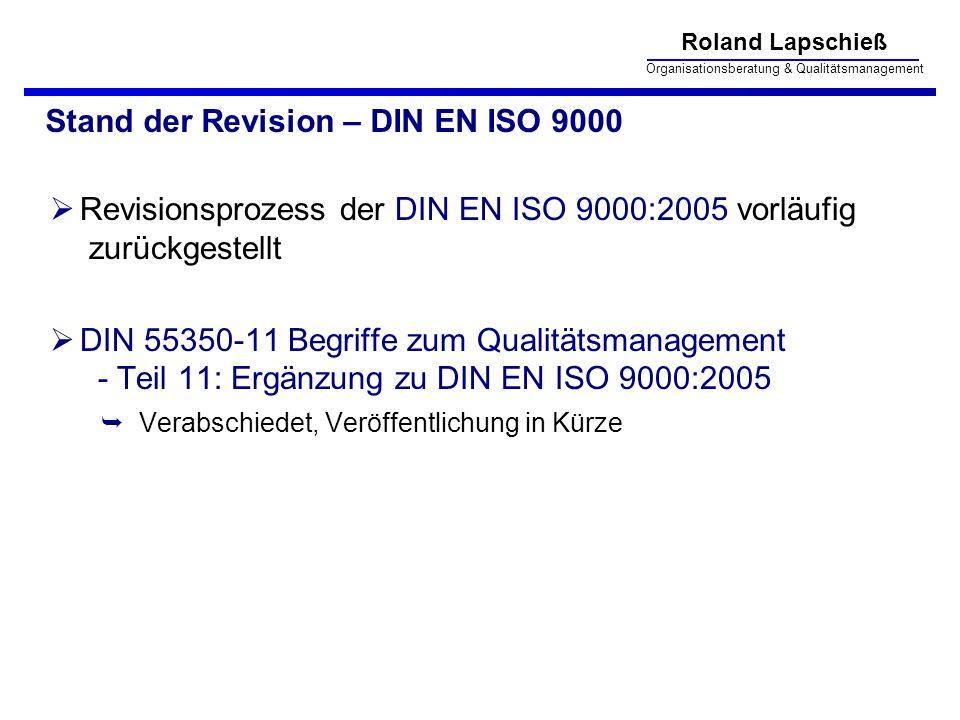 Stand der Revision – DIN EN ISO 9000