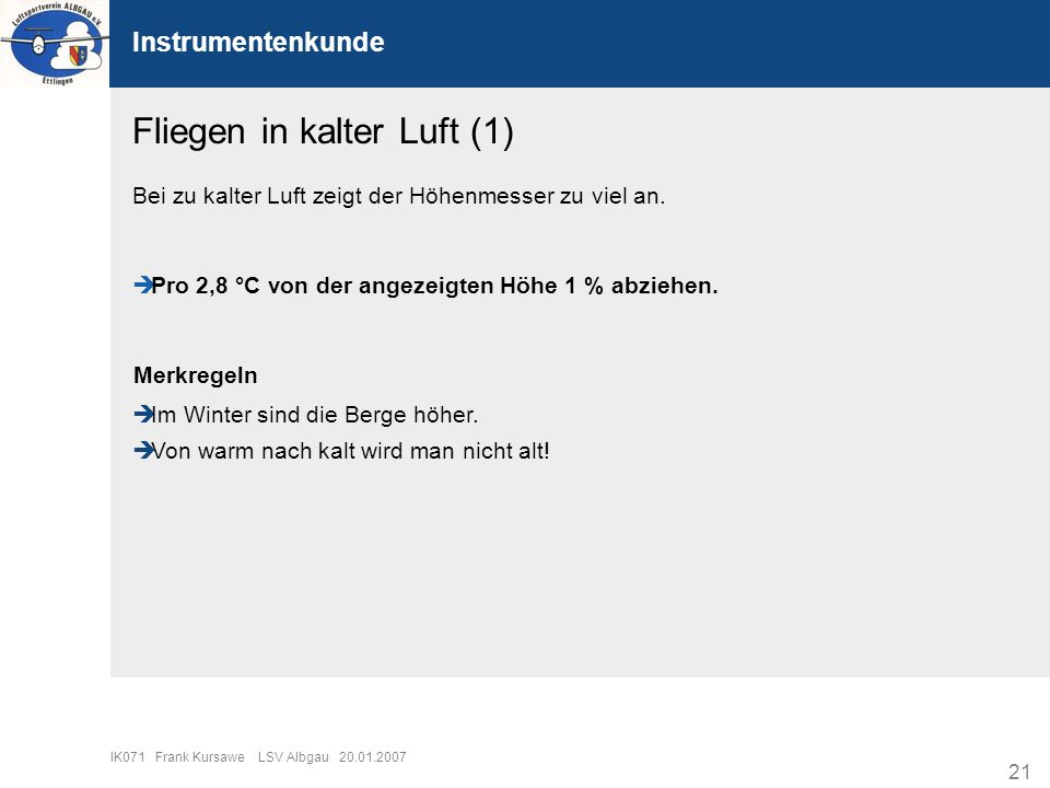 Fliegen in kalter Luft (1)