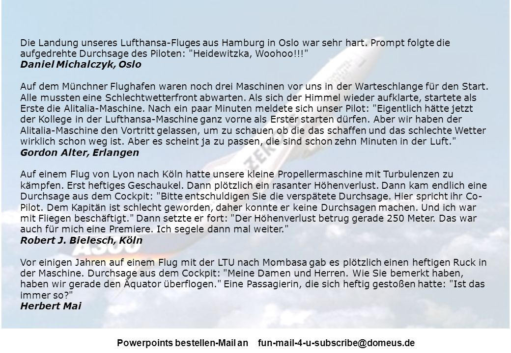Die Landung unseres Lufthansa-Fluges aus Hamburg in Oslo war sehr hart
