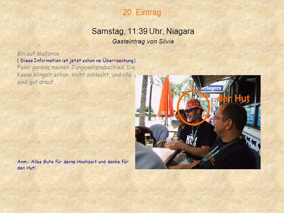 20. Eintrag Samstag, 11:39 Uhr, Niagara Gasteintrag von Silvia
