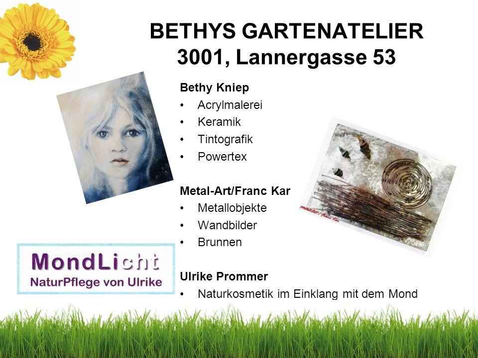 BETHYS GARTENATELIER 3001, Lannergasse 53