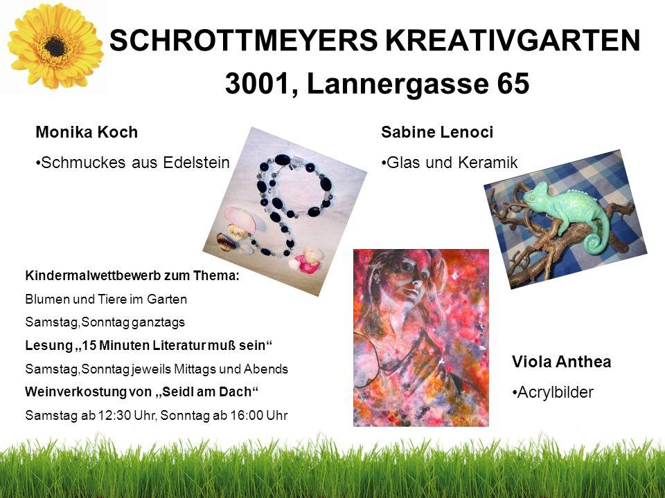 SCHROTTMEYERS KREATIVGARTEN 3001, Lannergasse 65